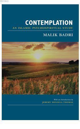 Contemplatıon; An IslamicPsychospiritualStudy