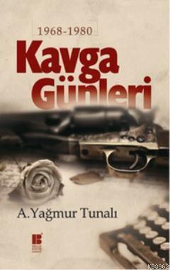 Kavga Günleri (1968-1980)