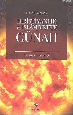 İtikadi Açıdan Hıristiyanlık ve İslamiyet'te Günah