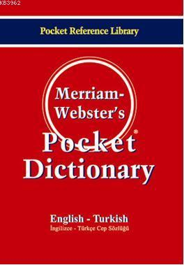 Merriam-Webster's Pocket Dictionary / English-Turkish (İngilizce-Türkçe Cep Sözlüğü)