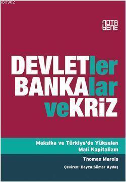 Devletler, Bankalar ve Kriz; Meksika ve Türkiye'de Yükselen Mali Kapitalizm