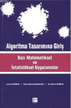 Algoritma Tasarımına Giriş; Bazı Matematiksel ve İstatiksel Uygulamalar