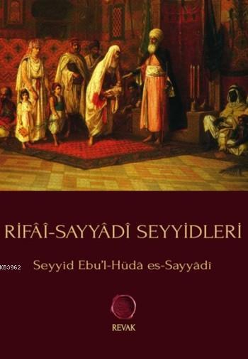 Rifâî-Sayyâdî Seyyidleri