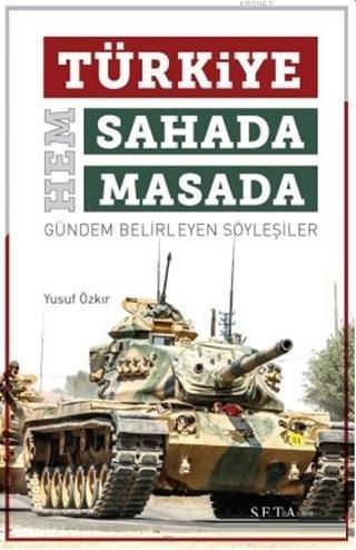 Türkiye Hem Sahada Hem Masada Gündem Belirleyen Söyleşiler