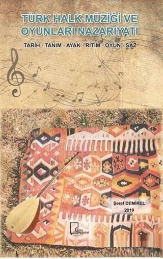 Türk Halk Müziği ve Oyunları Nazarıyatı