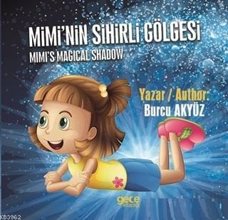Mimi'nin Sihirli Gölgesi