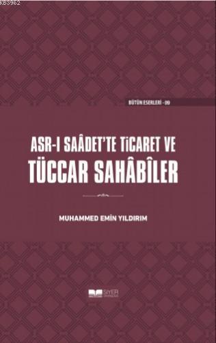 Tüccar Sahabiler; Asr-ı Saadet'te Ticaret
