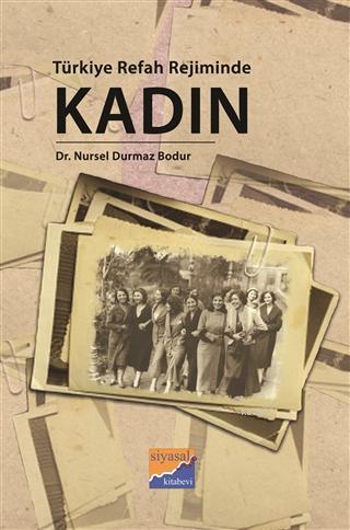 Türkiye Refah Rejiminde Kadın