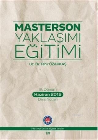 Masterson Yaklaşımı Eğitimi; 3. Dönem Haziran 2015 Ders Notları
