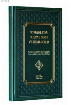 Osmanlı'da Sosyal Sınıf Ve Kimlikler