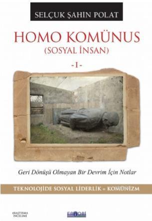 Homo Komünus (Sosyal İnsan -I-)