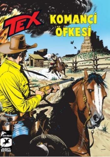 Tex 21 Komançi Öfkesi; Ölümsüz Savaşçı