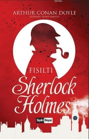 Sherlock Holmes; Fısıltı