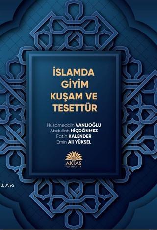 İslamda Giyim Kuşam ve Tesettür