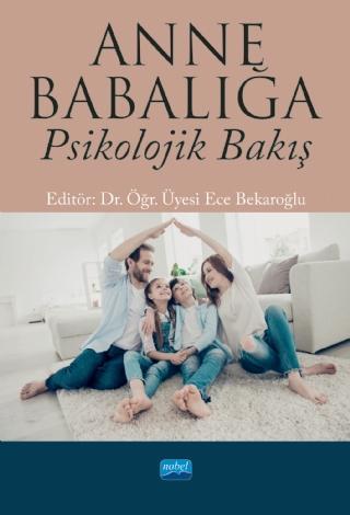 Anne Babalığa Psikolojik Bakış