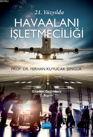 21. Yüzyılda Havaalanı İşletmeciliği