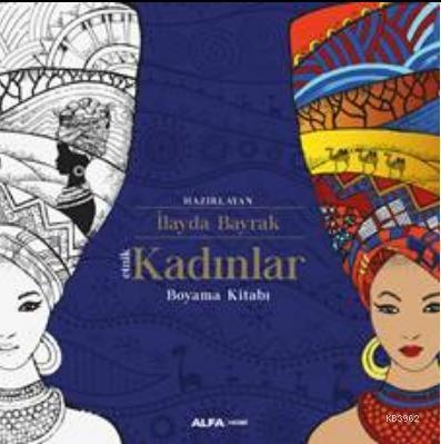 Etnik Kadınlar; Boyama kitabı