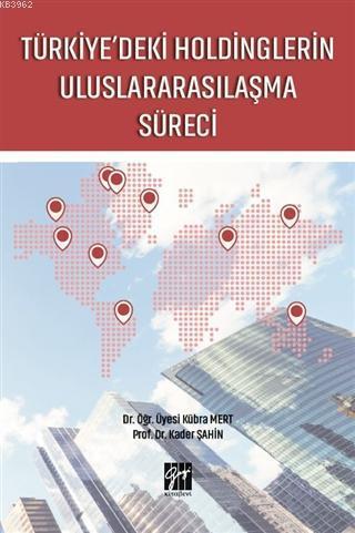 Türkiye'deki Holdinglerin Uluslararasılaşma Süreci