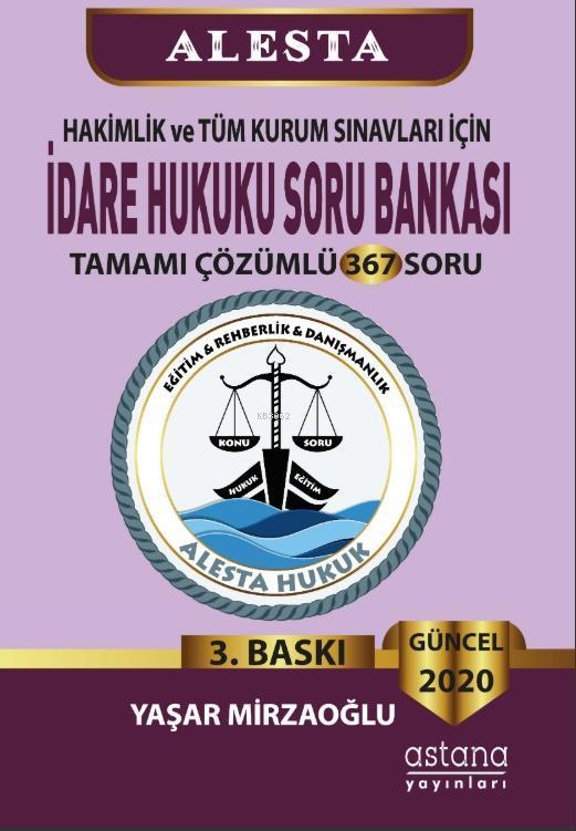 Alesta İdare Hukuku Soru Bankası (3.Baskı)
