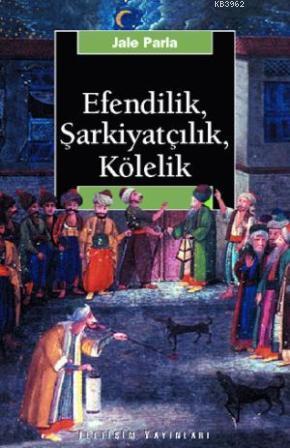 Efendilik, Şarkiyatçılık ve Kölelik