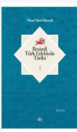 Resimli Türk Edebiyatı Tarihi I - II; (2 Cilt Takım)