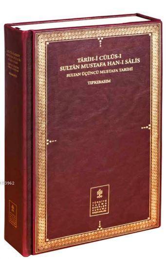 Sultan Üçüncü Mustafa Tarihi