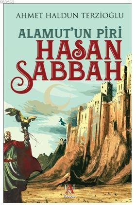Alamut'un Piri - Hasan Sabbah