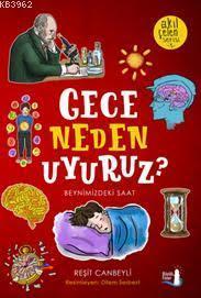 Gece Neden Uyuruz?; Beynimizdeki Saat