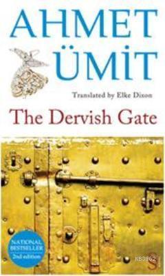 The Dervish Gate; Translated by Elke Dixon