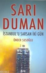 Sarı Duman; İstanbul'u Sarsan İki Gün