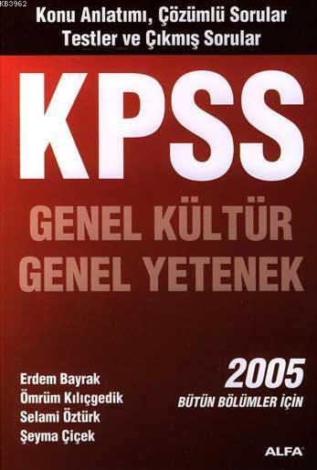 Kpss Genel Kültür Genel Yetenek 2005