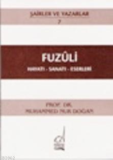 Fuzuli - Hayatı-sanatı-eserleri