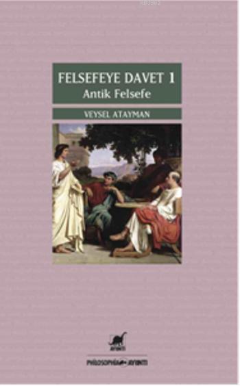 Felsefeye Davet 1; Antik Felsefe