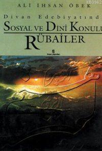 Divan Edebiyatında Sosyal ve Dini Konulu Rubailer
