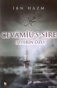 Cevâmiu's-sire; Siyerin Özü
