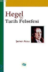 Hegel ve Tarih Felsefesi