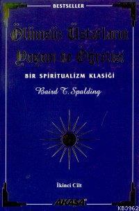 Ölümsüz Üstatların Yaşam ve Öğretisi 2