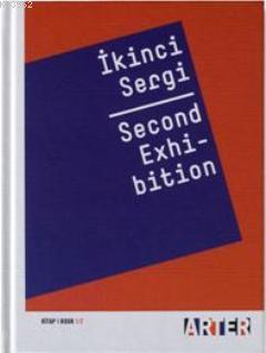 İkinci Sergi - Second Exhibition; Kitap 1/2
