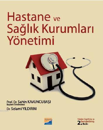 Hastane ve Sağlık Kurumları Yönetimi