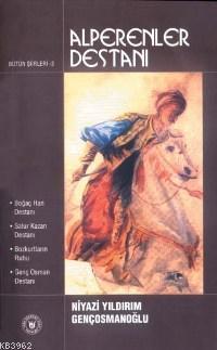 Alperenler Destanı; Bütün Şiirleri 3