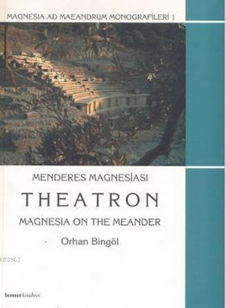 Menderes Magnesiası - Theatron; Magnesia On The Meander