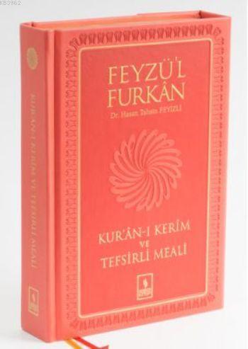 Feyzü'l Furkan Kur'ân-ı Kerîm ve Tefsirli Meali (Büyük Boy - Mushaf ve Meal - Mıklepli) HAKİKİ DERİ