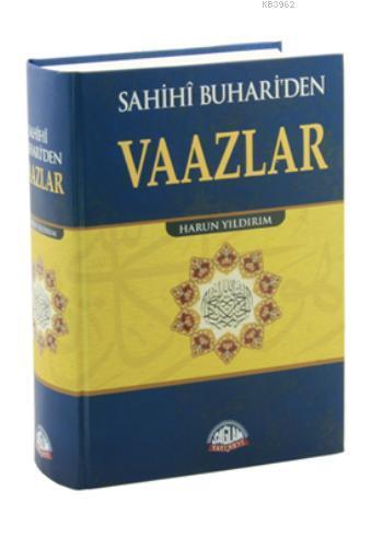 Sahihi Buhariden Vaazlar