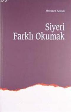 Siyeri Farklı Okumak (2 Cilt Tek Kitap)