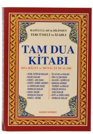 Tam Dua Kitabı (2.Hamur); Resulullah'ın Dilinden Tercümeli ve İzahlı