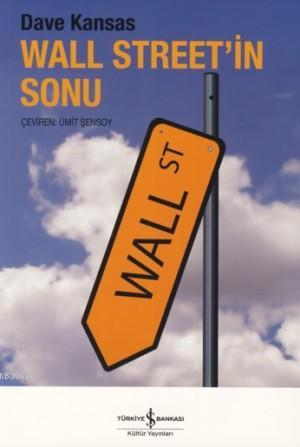 Wall Street'in Sonu