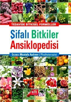 Şifalı Bitkiler Ansiklopedisi; Tedavide Bitkisel Formüller