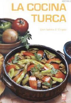 La Cocina Turca; Gran Sabores de Turquia