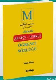 Alfabetik Arapça Türkçe Öğrenci Sözlüğü