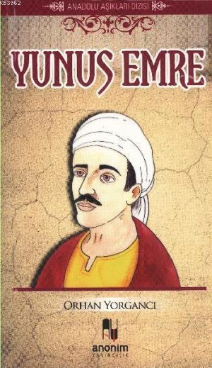 Yunus Emre; Anadolu Aşıkları Dizisi